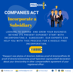 Incorporate a Subsidiary COMPANIES ACT