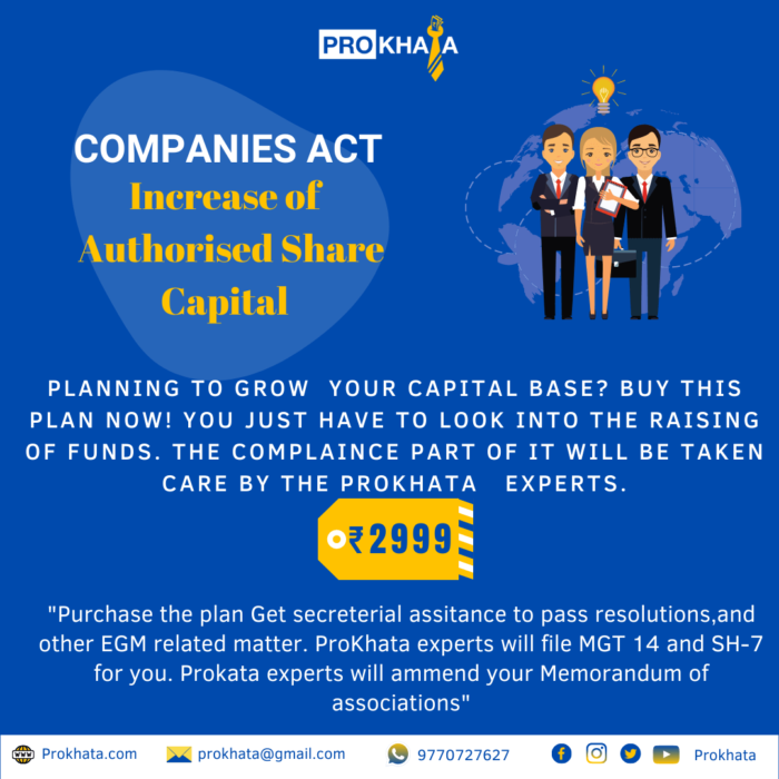Increase of Authorised Share Capital COMPANIES ACT