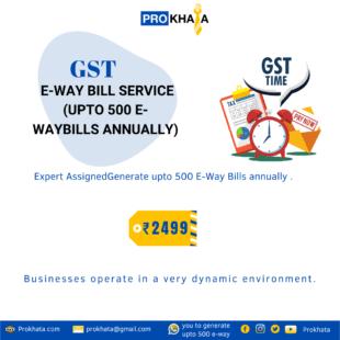 GST E-way Bill Service (upto 500 e-waybills annually)