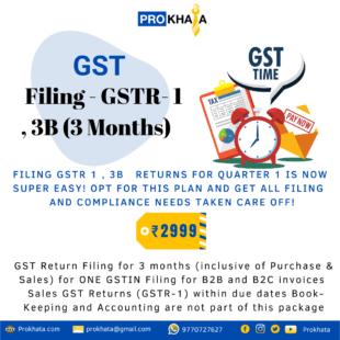 GST Filing - GSTR - 1 , 3B (3 Months)