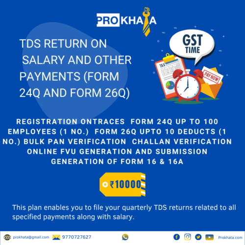 TDS Return on Salary and other payments (Form 24Q and Form 26Q) INCOME TAX
