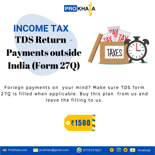 INCOME TAX TDS RETURN PAYMENT OUTSIDE INDIA (FORM 27Q)
