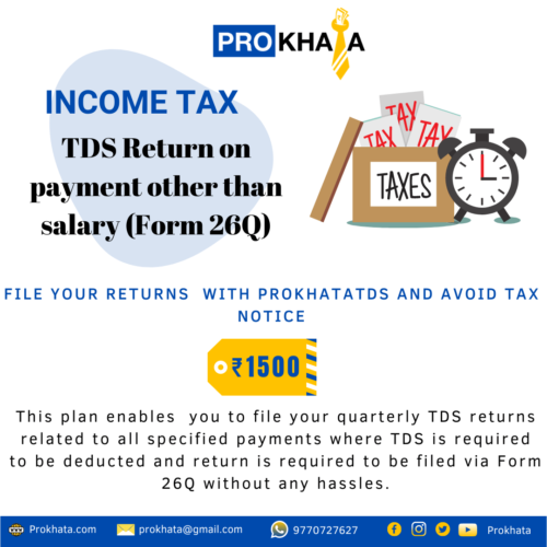 TDS RETURN ON PAYMENT OTHER THAN SALARY(FORM 26Q)