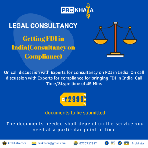 Getting FDI in India (Consultancy on Compliance)LEGAL CONSULTANCY
