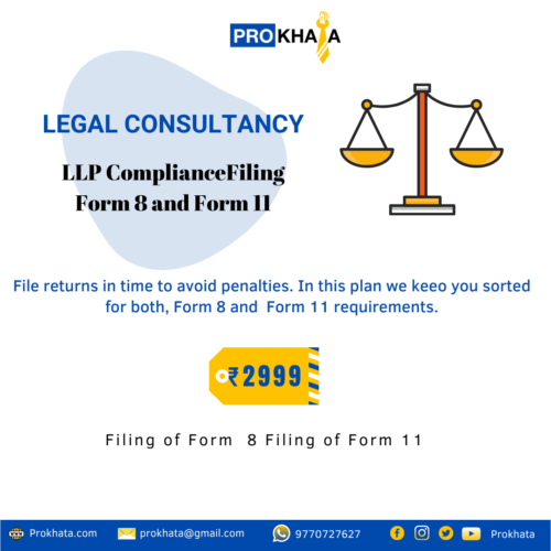 LLP Compliance Filing Form 8 and Form 11 LEGAL CONSULTANCY